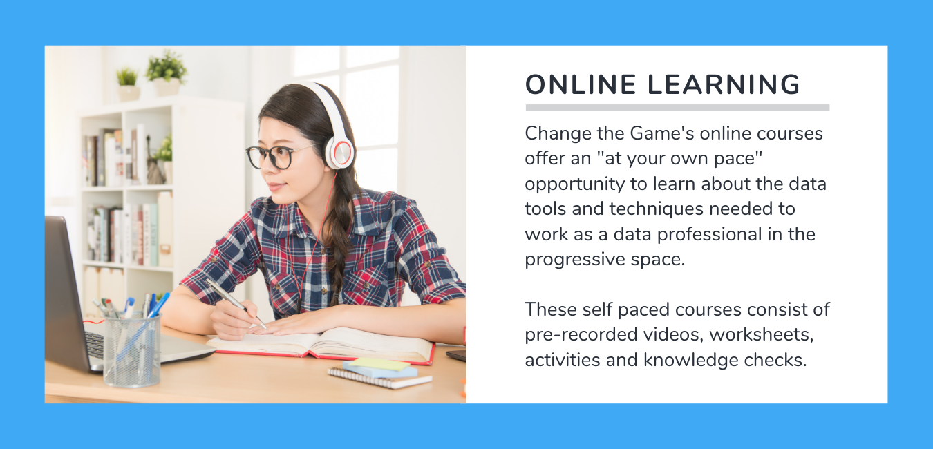 Online Learning: Change the Game's online courses offer an